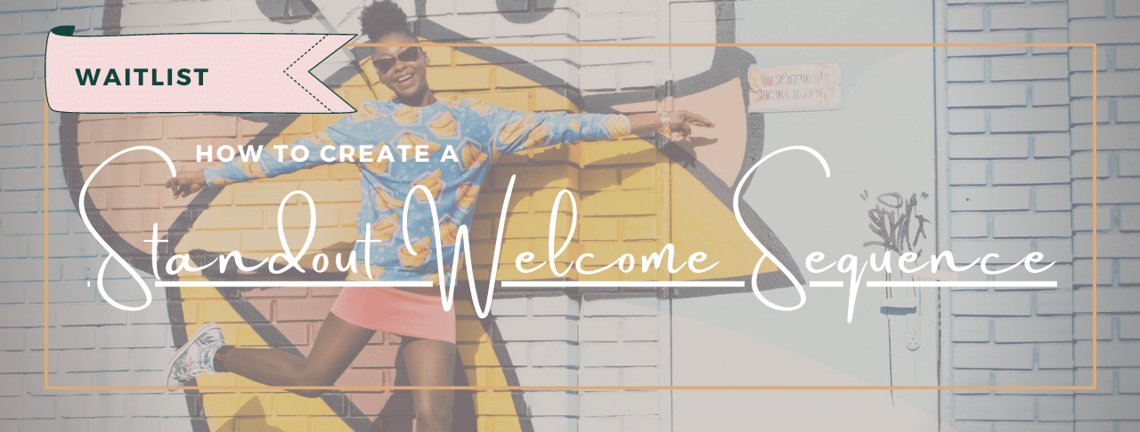 Email marketing short course: How To create a standout welcome sequence